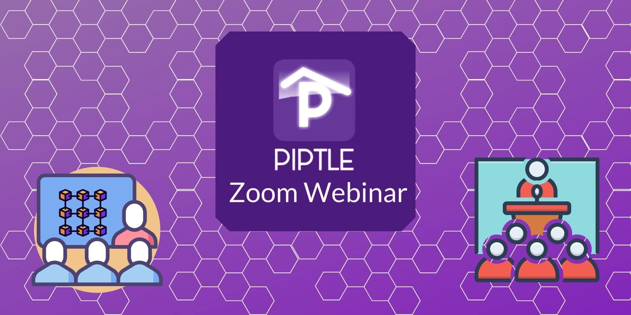 Piptle Zoom Webinar